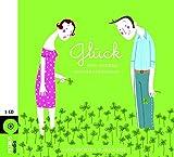 Glück und andere Missverständnisse: Geschichten und Gedichte - Diverse