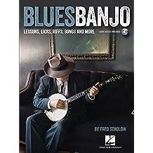 Blues Banjo: Lessons, Licks, Riffs, Songs & More + download code