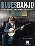 Blues Banjo: Lessons, Licks, Riffs, Songs & More: Noten, Lehrmaterial für Banjo