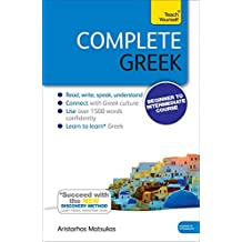 Complete Greek Beginner to Intermediate Book and Audio Course: Learn to read, write, speak and understand a new language with Teach Yourself (Teach Yourself Language)