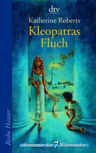 enteuer der 7 Weltwunder (Kleopatra-geschichte Für Kinder)