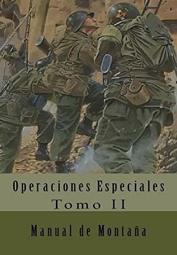 Manual de Montaña: Traducción al Español (Operaciones Especiales nº 2)