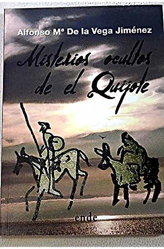 Misterios Ocultos De El Quijote