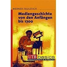 Mediengeschichte von den Anfängen bis ins 3. Jahrtausend: Kombipack Bd. 1 und 2. UTB basics