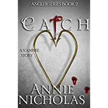 Vampire CATCH: Vampire Urban Romance (The Angler Book 2) (English Edition)