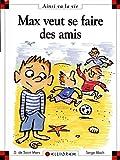Max SE Fait DES Amis (31)