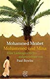Mohammed und Mina (Fischer Taschenbücher) - Mohammed Mrabet