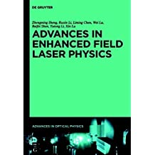 Advances in High Field Laser Physics (English Edition)