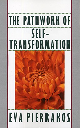 The Pathwork of Self-Transformation
