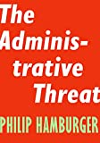 The Administrative Threat (Encounter Intelligence Book 3)