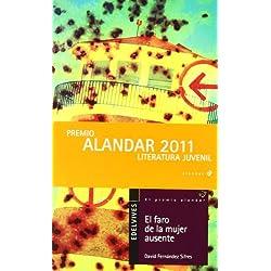 El faro de la mujer ausente (Alandar) Finalista Premio Hache 2013