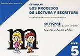 Estimular Los Procesos De Lectura Y Escritura. Nivel 5 - Edición 214 (Estimular Lectura Y Escritura)
