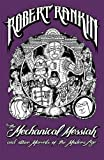 The Mechanical Messiah and Other Marvels of the Modern Age: A Novel (Japanese Devil Fish Girl 2)