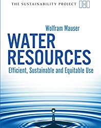 Water Resources: Efficient, Sustainable and Equitable Use (Sustainability Project)
