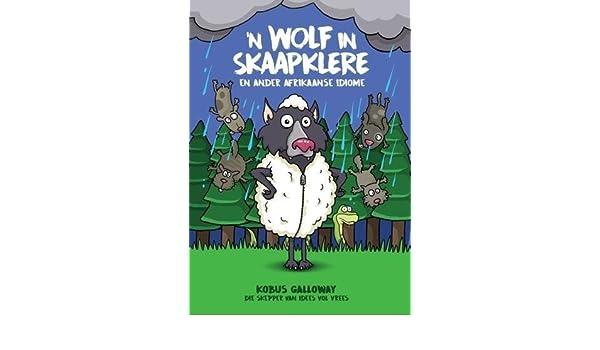 de229bfb6cc5f3 Buy 'n Wolf in skaapklere, en ander Afrikaanse idiome Book Online at Low  Prices in India | 'n Wolf in skaapklere, en ander Afrikaanse idiome Reviews  ...
