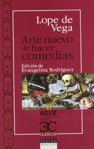 Arte nuevo de hacer comedias (Clásicos Castalia. C/C.) por Lope de Vega