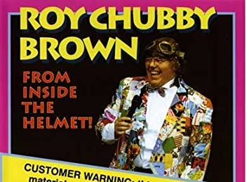 Are chubby brown from inside something