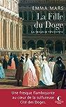 La trilogie vénitienne, tome 2 : La Fille du doge par Mars