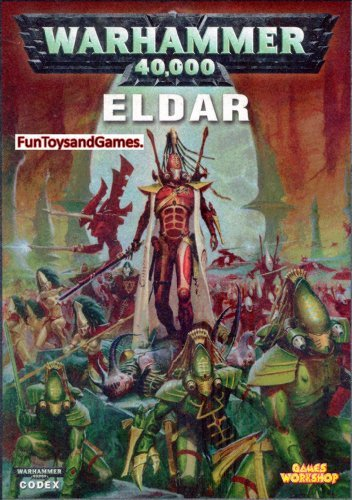 Warhammer 40, 000 Codex: Eldar by Phil Kelly (2006-08-02)