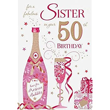 50 Sister Have A Fabulous 50th Birthday Card