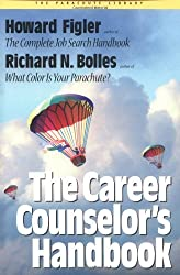 The Career Counselor's Handbook (The parachute library) by Richard N. Bolles (2000-03-06)