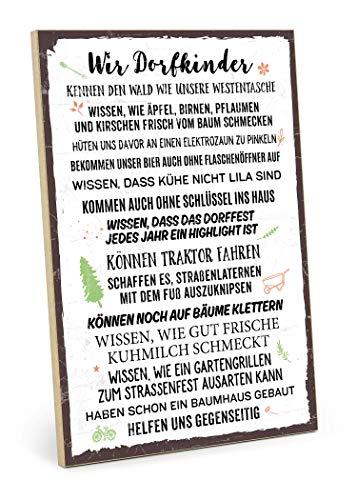 TypeStoff Holzschild mit Spruch – WIR DORFKINDER – im Vintage-Look mit Zitat als Geschenk und Dekoration zum Thema Dorf und Kinder