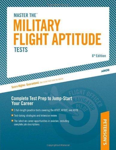 Military Flight Aptitude Tests, 6/e (Peterson's Master the Military Flight Aptitude Tests) by Arco (2004) Paperback