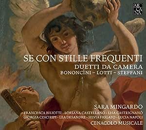Se Con Stille Frequenti/Duetti Da Camera