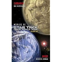 Worlds of Deep Space Nine: CARDASSIA and ANDOR (Star Trek: Deep Space Nine)