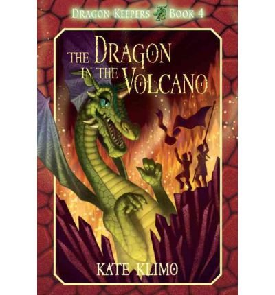 [ DRAGON KEEPERS #4: THE DRAGON IN THE VOLCANO (YEARLING) (DRAGON KEEPERS #04) ] Dragon Keepers #4: The Dragon in the Volcano (Yearling) (Dragon Keepers #04) By Klimo, Kate ( Author ) May-2012 [ Paperback ]