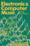 Electronic And Computer Music (Clarendon Paperbacks)