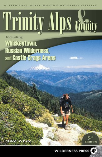 Backpacking Guide (Trinity Alps & Vicinity: Including Whiskeytown, Russian Wilderness, and Castle Crags Areas: A Hiking and Backpacking Guide)