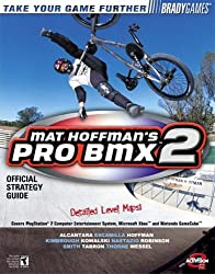 Mat Hoffman's Pro BMX 2 Official Strategy Guide (Bradygames Take Your Games Further) by Doug Walsh (2002-08-12)