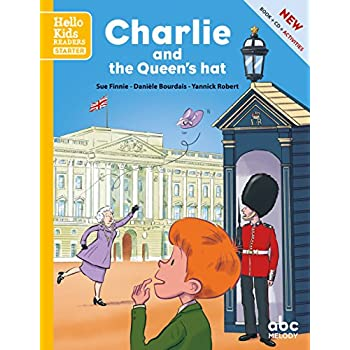 Charlie and the Queen's hat (nouvelle édition)