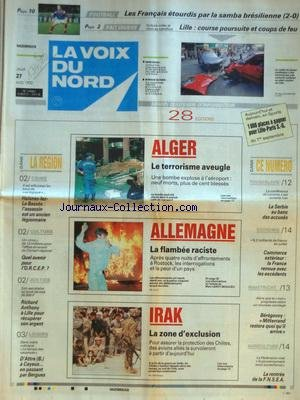 VOIX DU NORD (LA) [No 14982] du 27/08/1992 - ALGER - LE TERRORISME AVEUGLE - ALLEMAGNE - FLAMBEE RACISTE - IRAK - LA ZONE D'EXCLUSION - HAISNES-LEZ-LA BASSEE - L'ASSASSIN EST UN ANCIEN LEGIONNAIRE - RICHARD ANTHONY A LILLE POUR RECUPERER SON ARGENT - LA SERBIE AU BANC DES ACCUSES - MAASTRICHT - BEREGOVOY / MITTERRAND RESTERA QUOI QU'IL ARRIVE - LES SPORTS - FOOT