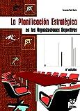 Image de La planificación estratégica en las organizaciones deportivas (Deportes nº 26)