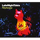 Late Night Tales by Royksopp