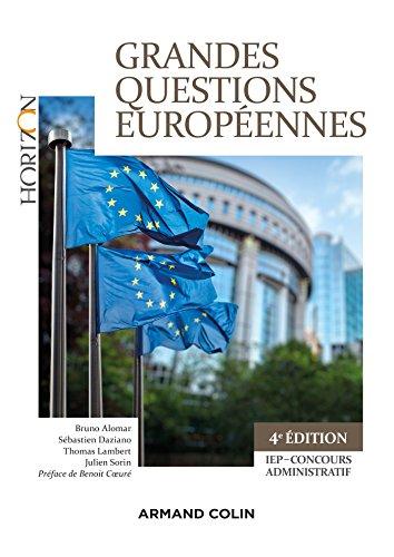 Grandes questions européennes - 4e éd. - IEP-Concours administratifs par Bruno Alomar