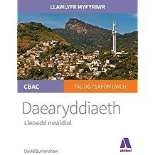 Llawlyfr Myfyriwr Safon Uwch: Daearyddiaeth - Lleoedd Cyfnewidiol