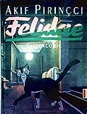Felidae, Katzencomic - Akif Pirincci