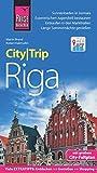 Reise Know-How CityTrip Riga: Reiseführer mit Faltplan und kostenloser Web-App