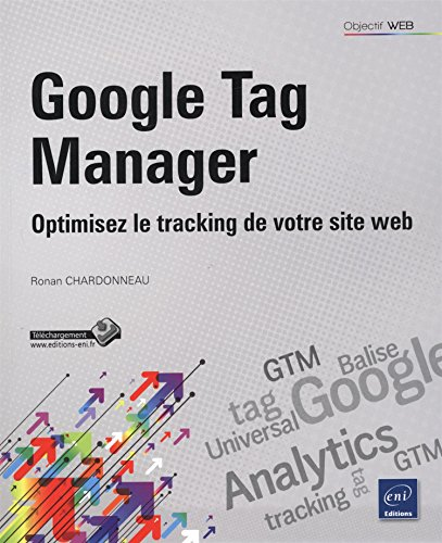 Google Tag Manager - Optimisez le tracking de votre site web
