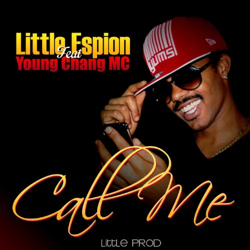 Call Me (feat. Young Chang MC)