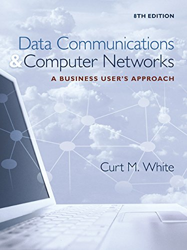 Data Communications and Computer Networks: A Business User's Approach