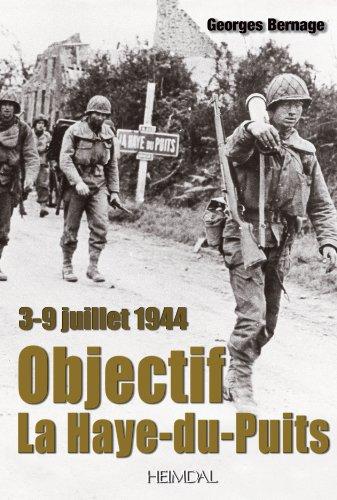 Objectif La Haye-du-Puits : 3-9 juillet 1944