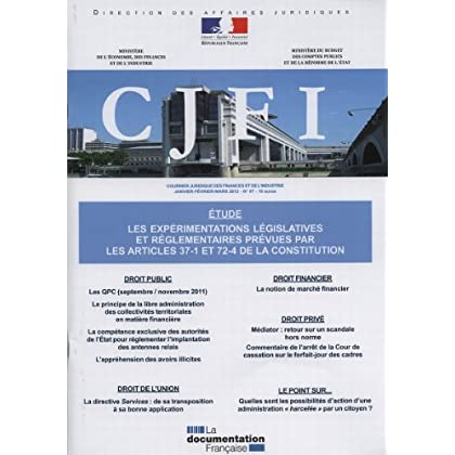 CJFI n° 67 - Les expérimentations législatives et réglementaires prévues par les articles 37-1 et 72-4 de la Constitution