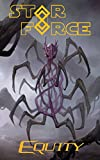 Star Force: Equity (Star Force Universe Book 46)
