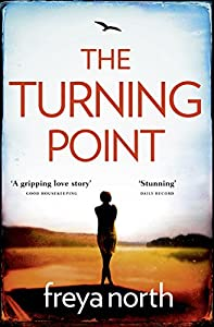 The Turning Point: A gripping summer romance with a breathtaking twist