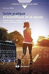 Guide pratique et scientifique de la course