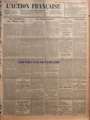 ACTION FRANCAISE (L') [No 199] du 17/07/1928 - LA PLUS BELLE LOI DE LA REPUBLIQUE - LA REHABILITATION DU BONNET ROUGE PAR LEON DAUDET - UNE LETTRE DE MONSEIGNEUR LE DUC DE GUISE A LA PRESSE MONARCHIQUE PAR JEAN - LA POLITIQUE - LA QUESTION PAUL-BONCOUR-POINCARE - LA LEVEE EN MASSE - L'OUEST-ECLAIR ET LA PROPAGANDE COMMUNISTE PAR G. LARPENT - A LOUVAIN - LA BALUSTRADE DU RECTEUR EST BRISEE PAR UN OUVRIER - LE DRAME DU POLE - QUELS SONT LES SAUVETEURS DES NAUFRAGES DU POLE PAR N. EYERSKY - ECHOS